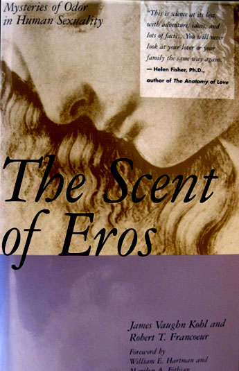 book Scent of Eros by James V. Kohl